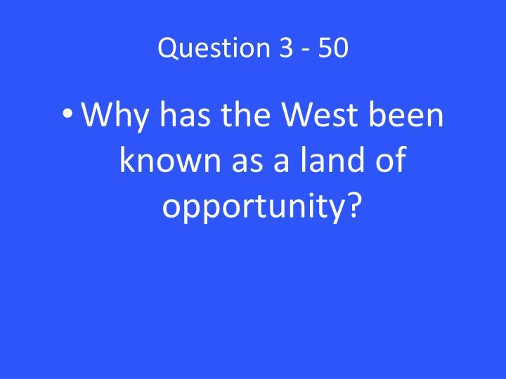 Question 3 - 50