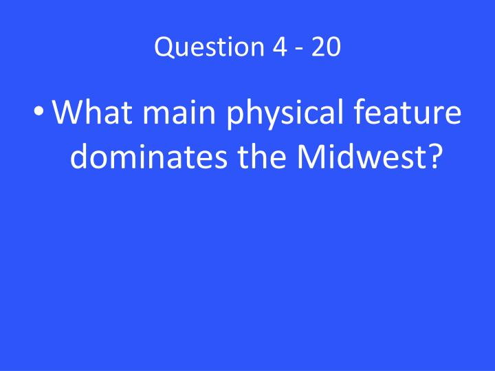 Question 4 - 20