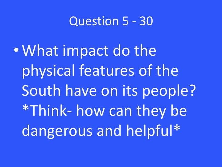 Question 5 - 30