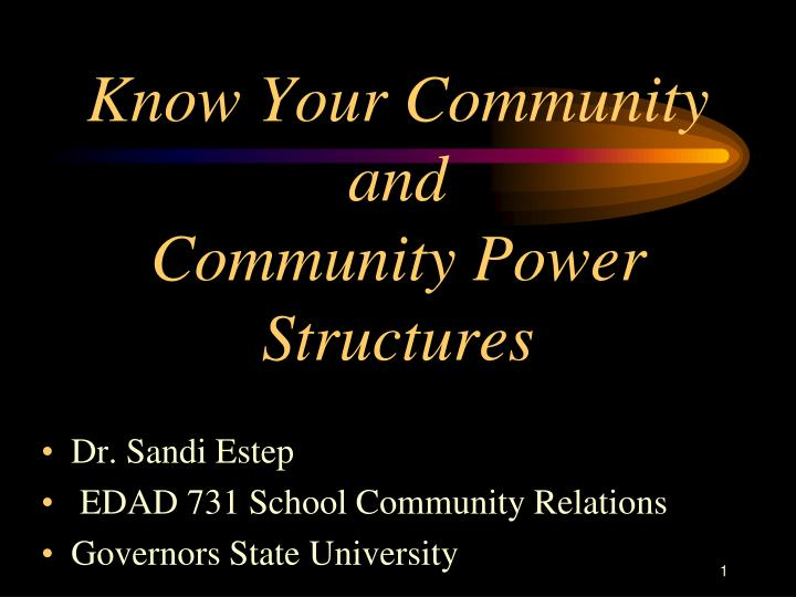 Know your community and community power structures