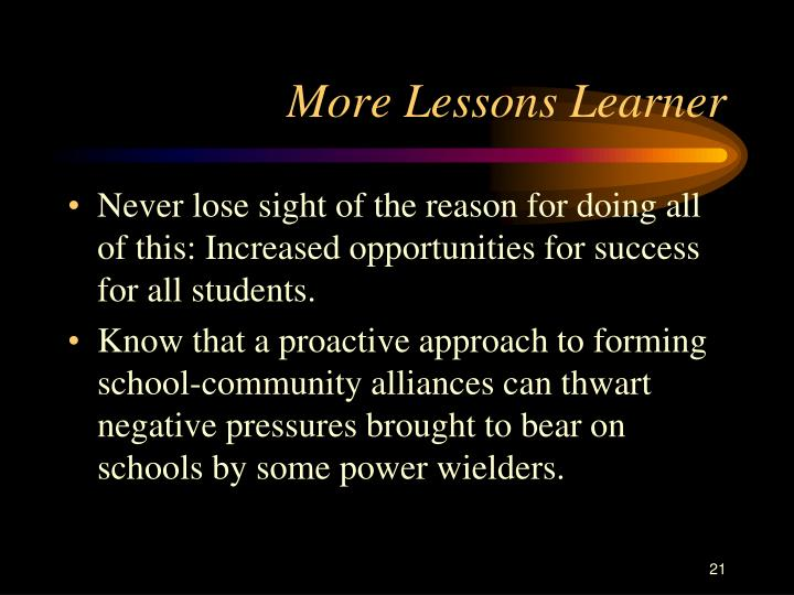 More Lessons Learner