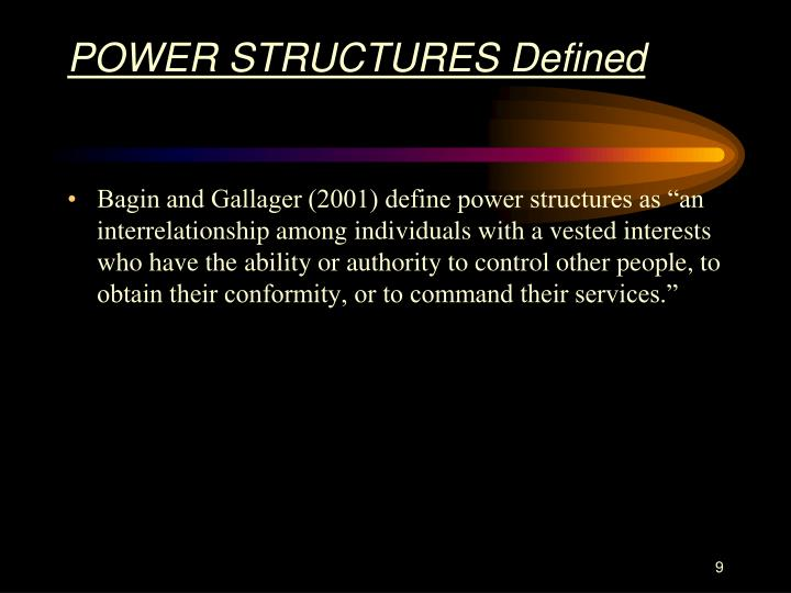 POWER STRUCTURES Defined