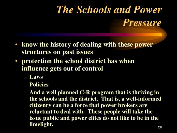 The Schools and Power Pressure