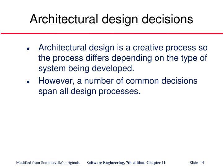 Architectural design decisions