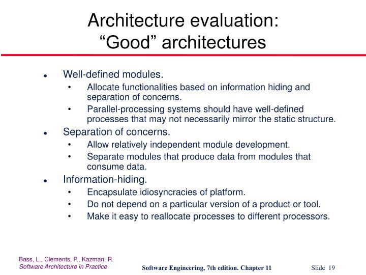 Architecture evaluation: