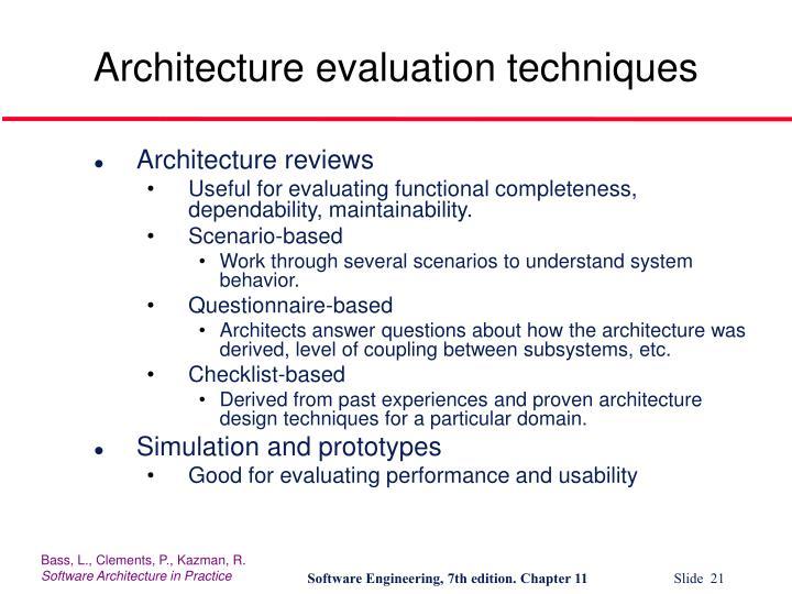 Architecture evaluation techniques