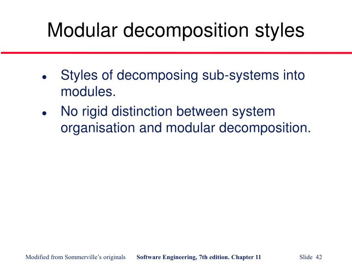 Modular decomposition styles