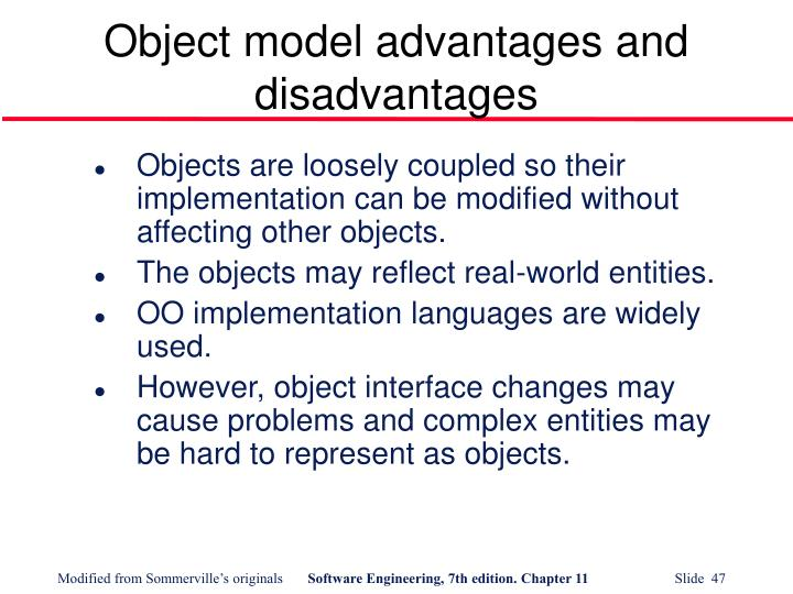 Object model advantages and disadvantages