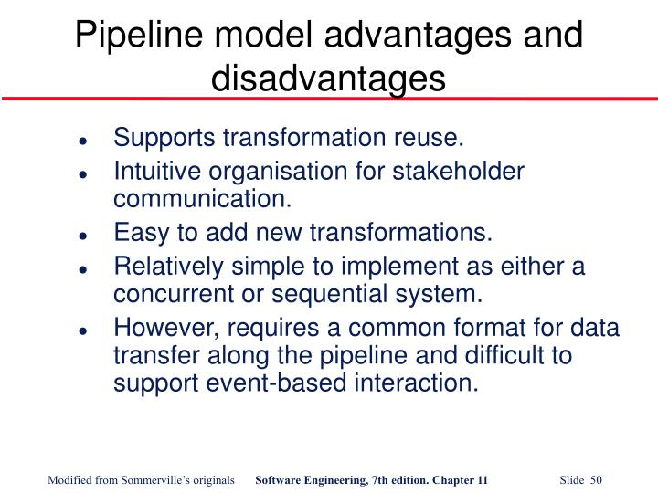 Pipeline model advantages and disadvantages
