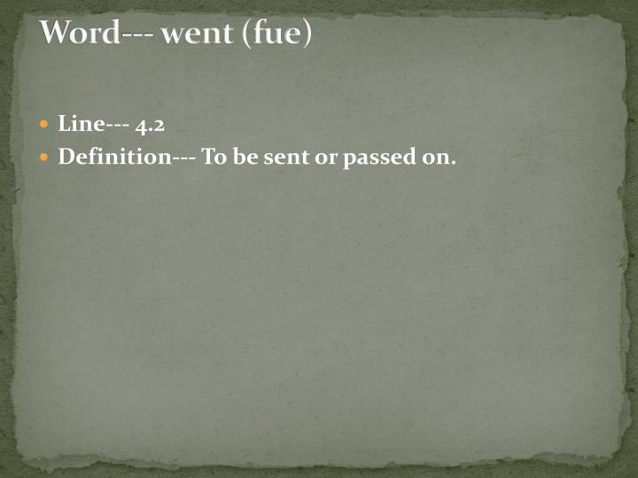 Word--- went (