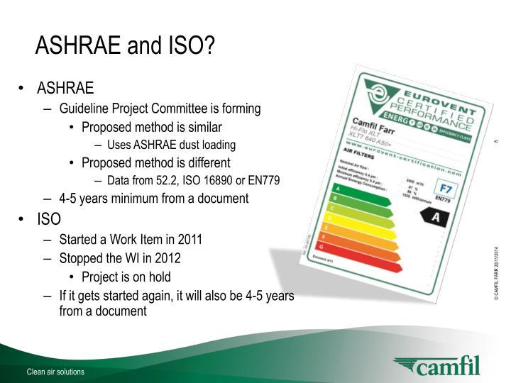 ASHRAE and ISO?