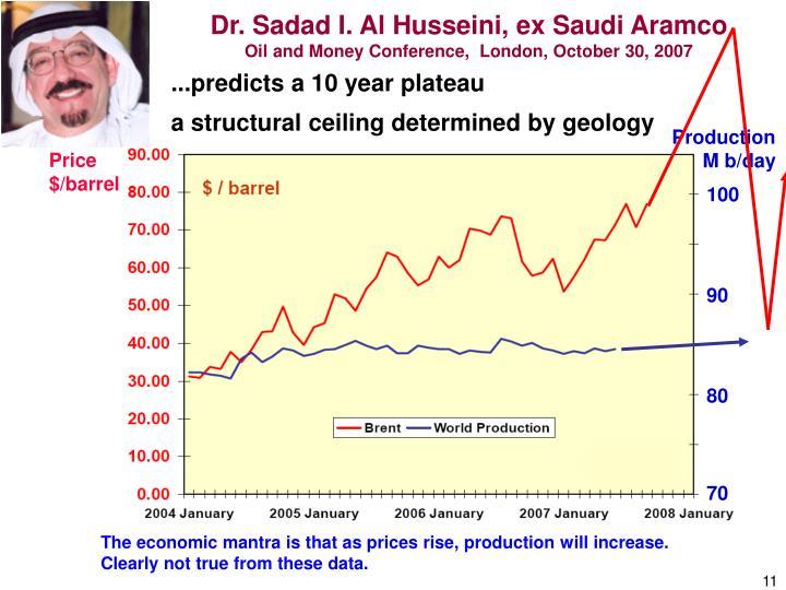 Dr. Sadad I. Al Husseini, ex Saudi Aramco