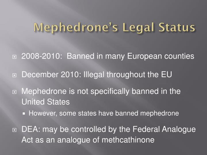 Mephedrone's Legal Status
