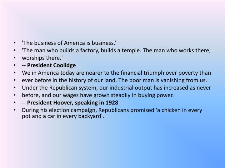'The business of America is business.'