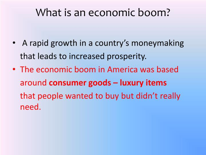 What is an economic boom?
