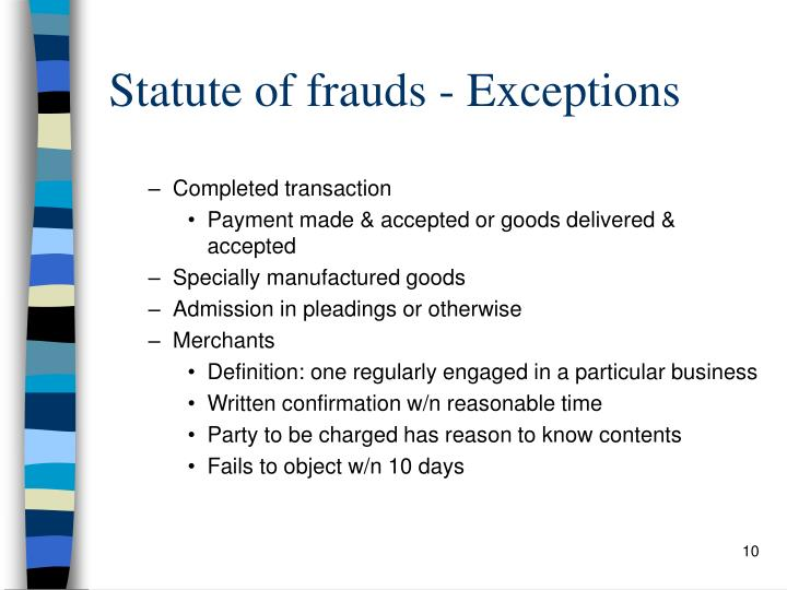 Statute of frauds - Exceptions