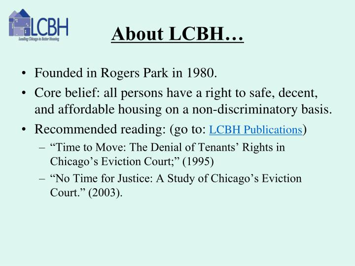 About LCBH…