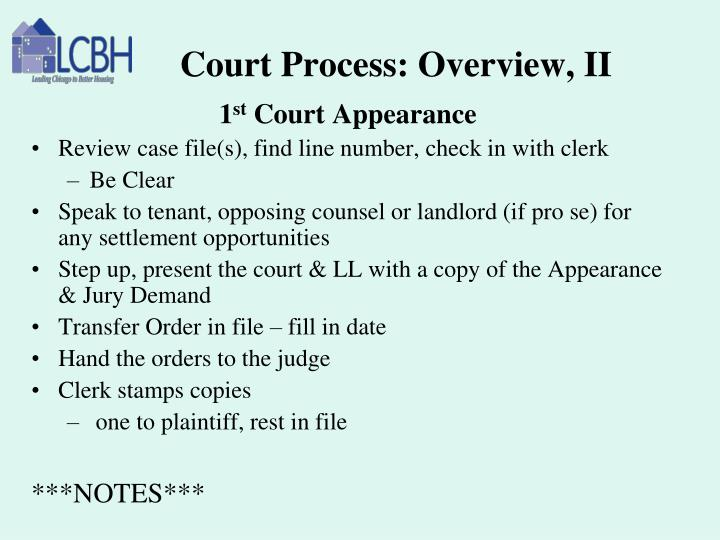 Court Process: Overview, II