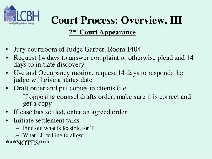 Court Process: Overview, III