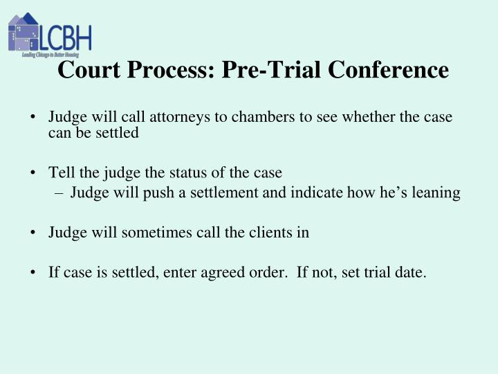 Court Process: Pre-Trial Conference