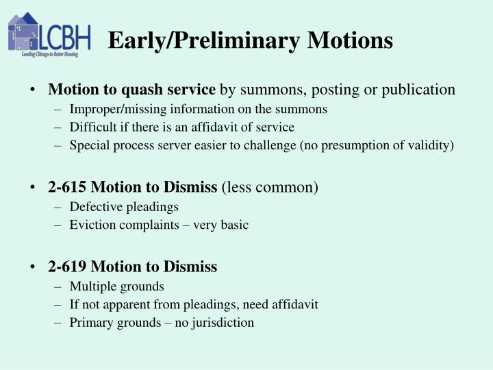 Early/Preliminary Motions