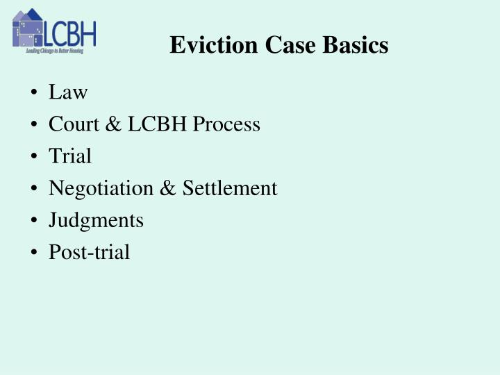 Eviction Case Basics