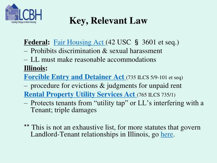 Key, Relevant Law
