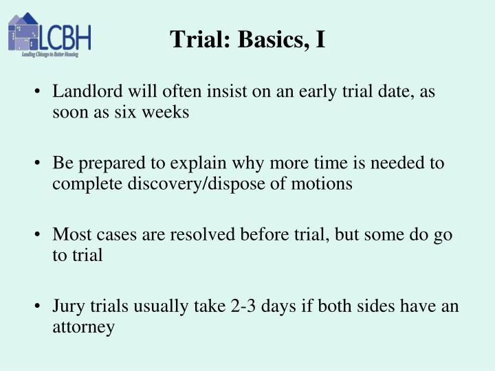 Trial: Basics, I