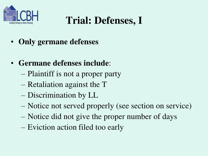 Trial: Defenses, I