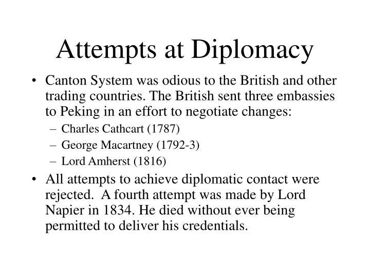 Attempts at Diplomacy
