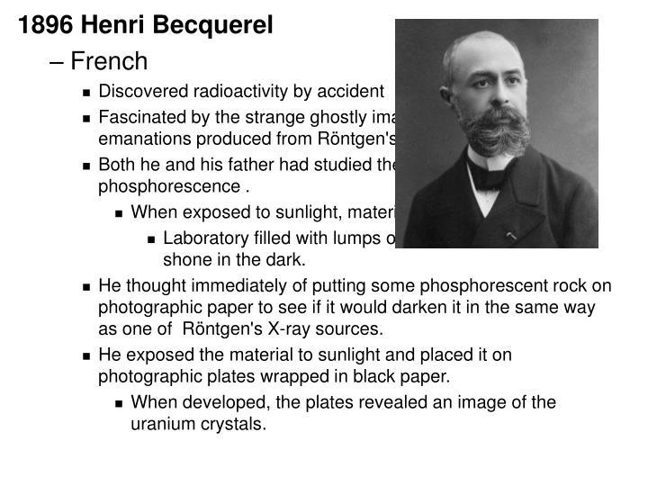 1896 Henri Becquerel
