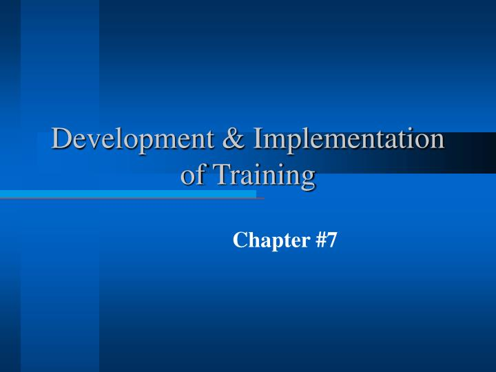 Development implementation of training