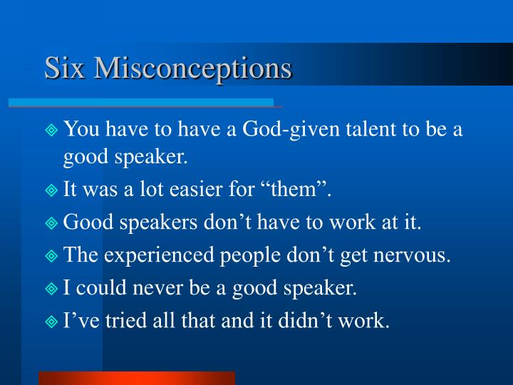 Six Misconceptions