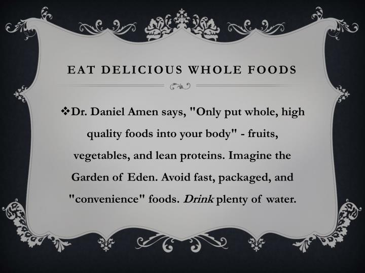 EAT Delicious Whole Foods