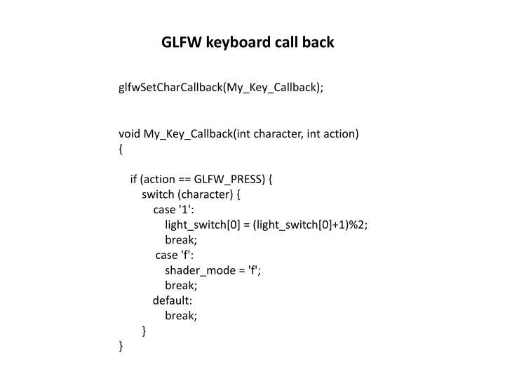 GLFW keyboard call back