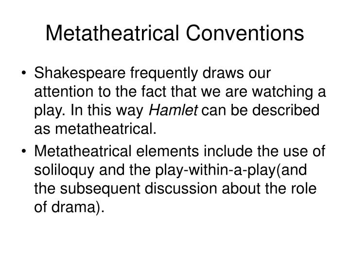 Metatheatrical Conventions