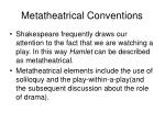 metatheatrical conventions