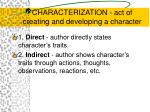 characterization act of creating and developing a character