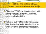 tone the writer s attitude toward his her audience and subject