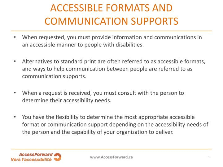 ACCESSIBLE FORMATS AND