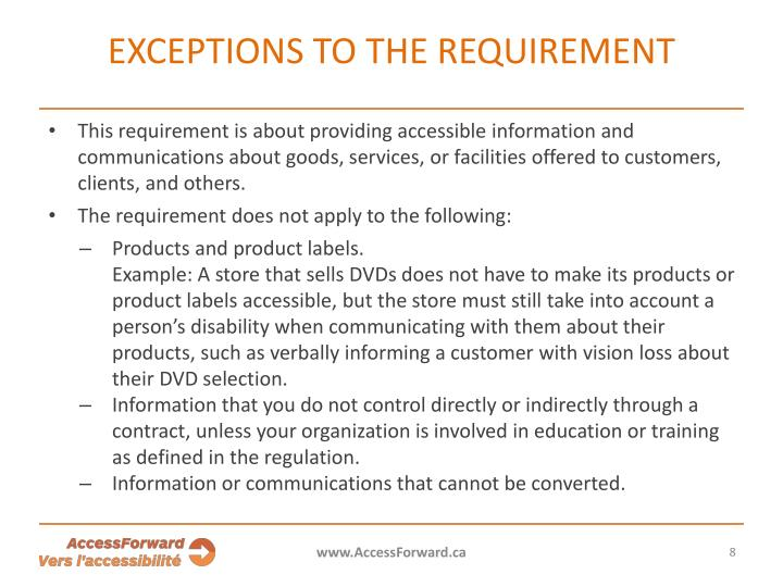 Exceptions to the requirement