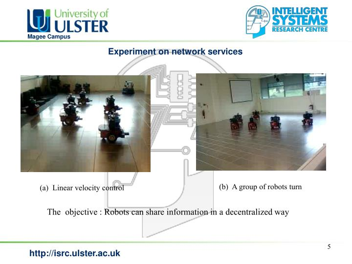 Experiment on network services