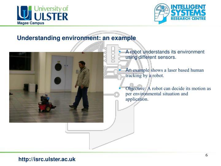 Understanding environment: an example