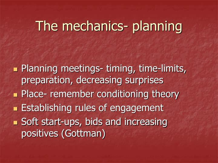 The mechanics- planning