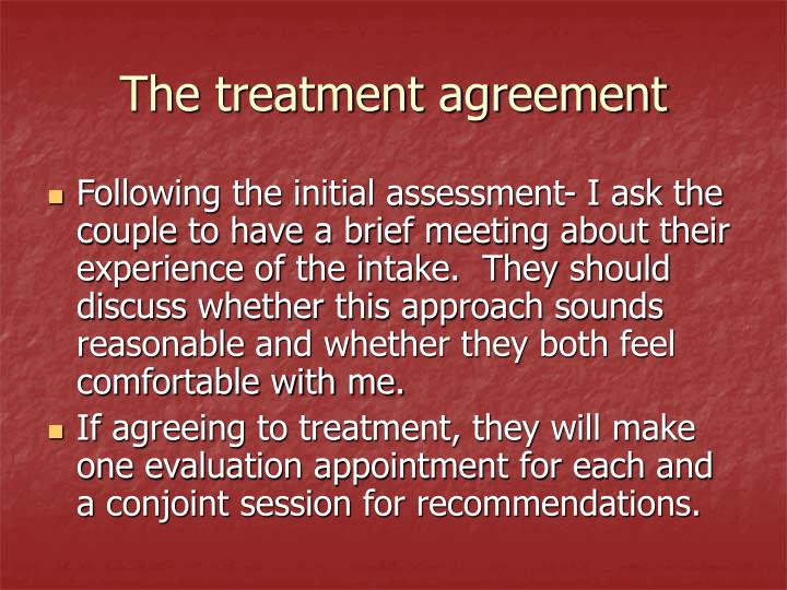 The treatment agreement