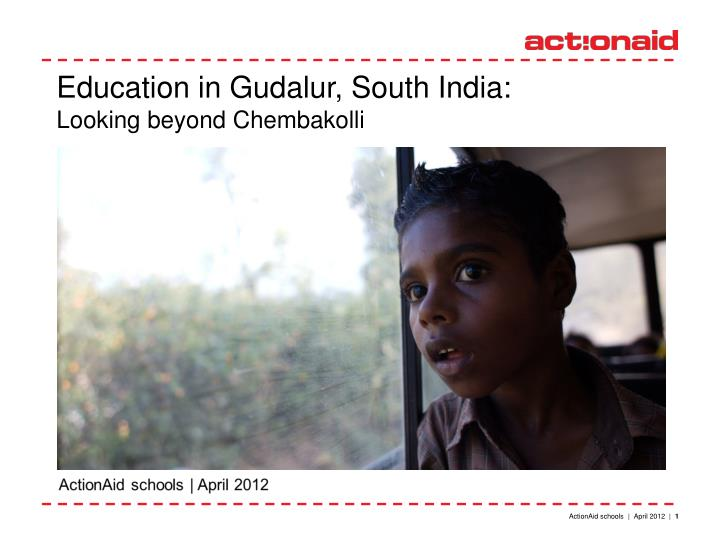 Education in Gudalur, South India: