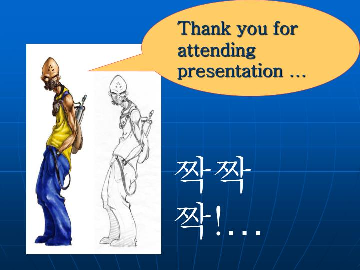 Thank you for attending presentation