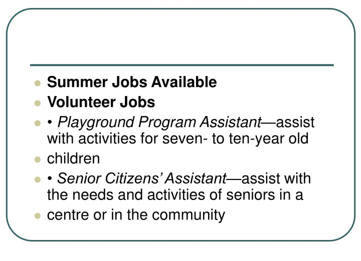 Summer Jobs Available
