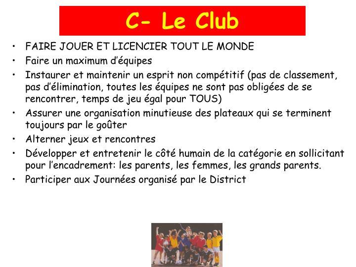 C- Le Club