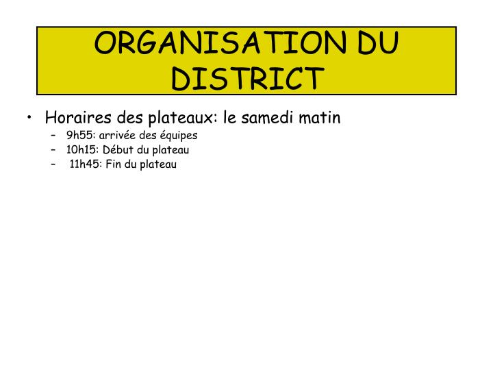ORGANISATION DU DISTRICT